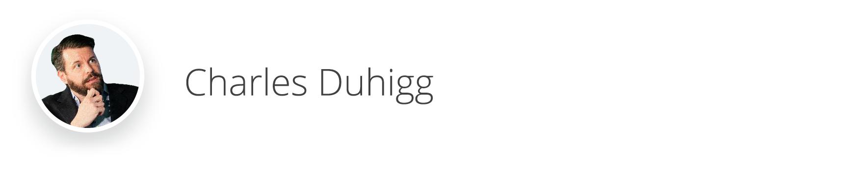 Charles Duhigg, Habits and Behaviors